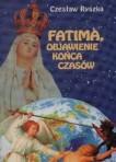 fatima_objawienia_konca_czasow